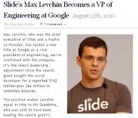 slide被并购后CEO Max Levchin出任google工程副总裁